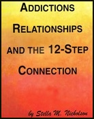 Addictions, Relationships and the 12-Step Connection